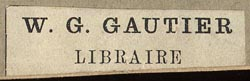 W.G. Gautier [France] (41mm x 12mm, ca.1881)
