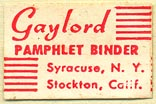 Gaylord Bros., Pamphlet Binders, Syracuse, NY and Stockton, California (25mm x 16mm). Courtesy of Donald Francis