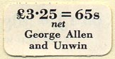 George Allen and Unwin, London, England (26mm x 13mm)