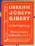Librairire Joseph Gibert, Paris, France (19mm x 26mm, ca.1930s?)
