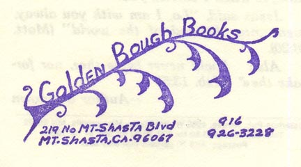 Golden Bough Books, Mt. Shasta, California (inkstamp, 62mm x 31mm)
