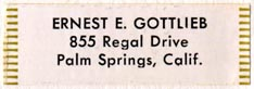 Ernest E. Gottlieb, Palm Springs, California (38mm x 13mm)