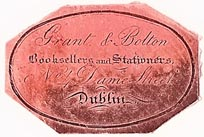 Grant & Bolton, Booksellers & Stationers, Dublin, Ireland (32mm x 22mm). Courtesy of S. Loreck.
