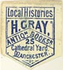 H. Gray, Antiquarian Bookseller, Manchester, England (approx 15mm x 16mm)
