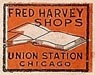 Fred Harvey Shops, Chicago, Illinois (19mm x 18mm). Courtesy of S. Loreck.