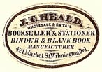 J.T. Heald, Bookseller & Stationer, etc., Wilmington, Delaware (24mm x 15mm, ca.1850s). Courtesy of S. Loreck.
