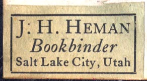J.H. Heman, Bookbinder, Salt Lake City, Utah (31mm x 17mm)