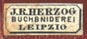 J.R. Herzog, Buchbinderei, Leipzig (8mm x 5mm, ca.1870s). Courtesy of R. Behra.