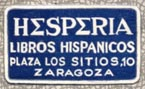 Hesperia, Libros Hispanicos, Zaragoza [Spain] (23mm x 13mm, after 1931)