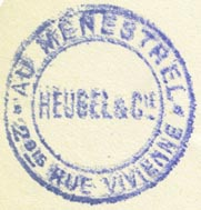 Heugel & Cie., au Ménestrel, Paris, France (29mm dia.). Courtesy of R. Behra.