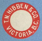 T.N.Hibben & Co., Victoria, B.C., Canada  (21mm dia., ca. 1920s or 30s)