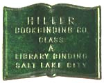 Hiller Bookbinding Co., Salt Lake City, Utah (24mm x 18mm). Courtesy of Robert Behra.