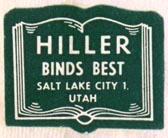Hiller Bookbinding Co., Salt Lake City, Utah (27mm x 22mm). Courtesy of Robert Behra.