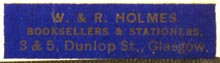 W. & R. Holmes, Booksellers & Stationers, Glasgow, Scotland (35mm x 9). Courtesy of R. Behra.