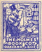 Holmes Book Co., Oakland, California (23mm x 29mm, ca.1951). Courtesy of Ken Bosman.