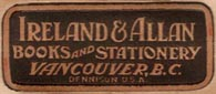 Ireland & Allan Ltd., Books & Stationery, Vancouver BC, Canada (32mm x 14mm, ca. 1927). Courtesy of Brian Busby.