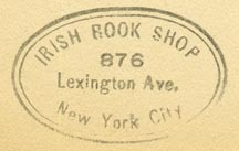 Irish Book Shop, New York, NY (inkstamp, 33mm x 21mm, ca.1940s).