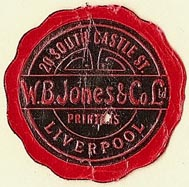 W.B. Jones & Co., Printers, Liverpool, England (30mm dia.). Courtesy of S. Loreck.