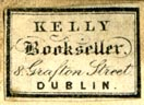 Kelly, Bookseller, Dublin, Ireland (21mm x 14mm, ca.1820s)