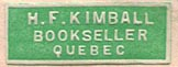 H.F. Kimball, Bookseller, Quebec, Canada (25mm x 9mm, ca. 1913). Courtesy of Brian Busby.