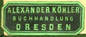 Alexander K�hler, Dresden,  Germany (29mm x 12mm, ca.1896). Courtesy of R. Behra.