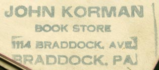 John Korman, Book Store, Braddock, Pennsylvania (inkstamp, 47mm x 20mm). Courtesy of R. Behra.