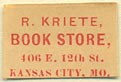 R. Kriete, Book Store, Kansas City, Missouri (19mm x 13mm)