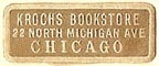 Kroch's Bookstore, Chicago, Illinois (22mm x 9mm). Courtesy of S. Loreck.