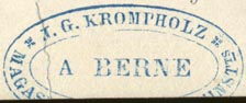J.G. Krompholz, Bern, Switzerland (inkstamp, 37mm x 15mm as is). Courtesy of R. Behra.
