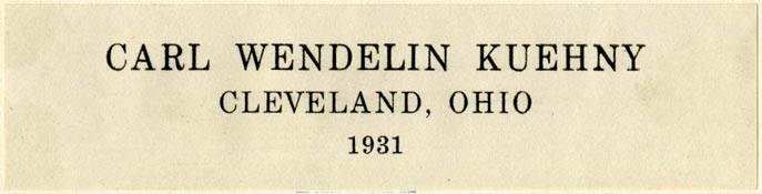 Carl Wendelin Kuehny, Cleveland, Ohio (112mm x 28mm, ca.1931)