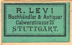 R. Levi, Buchhandler & Antiquar, Stuttgart [Germany] (23mm x 13mm, 19th c.)