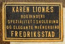 Karen Lionaes, Fredriksstad [now Germany] (21mm x 14mm, ca.1905)