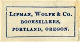 Lipman, Wolfe & Co., Booksellers, Portland, Oregon (26mm x 14mm)