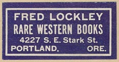 Fred Lockley, Rare Western Books, Portland Ore. (38mm x 19mm)
