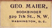 George Maier, Bookbinder, Washington, D.C. (27mm x 14mm, ca.1909)