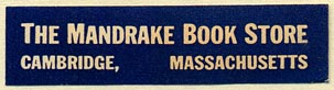 The Mandrake Book Store, Cambridge, Massachusetts (48mm x 12mm). Courtesy of Donald Francis.