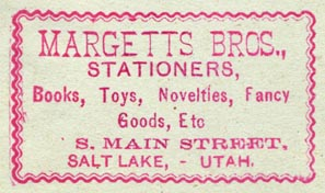 Margetts Bros, Stationers, Salt Lake City, Utah (49mm x 28mm, ca.1885)