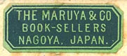 The Maruya & Co., Book-Sellers, Nagoya, Japan (29mm x 12mm, ca.1918)