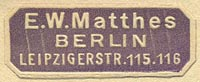 E.W. Matthes, Berlin, Germany (32mm x 13mm)