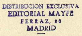 Editorial Mayfe, Madrid, Spain (inkstamp, 42mm x 17mm). Courtesy of R. Behra.
