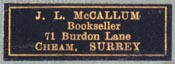 J.L. McCallum, Bookseller, Cheam, Surrey [England] (28mm x 10mm)