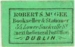 Robert S. McGee, Bookseller & Stationer, Dublin, Ireland (approx 24mm x 15mm)