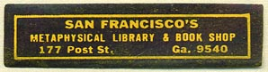 Metaphysical Library & Book Shop, San Francisco, California (40mm x 10mm). Courtesy of Donald Francis.