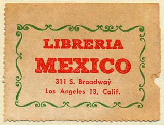 Libreria Mexico, Los Angeles, California (52mm x 40mm). Courtesy of Donald Francis.