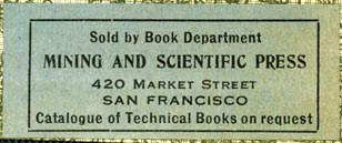 Mining and Scientific Press, San Francisco, California (52mm x 21mm, ca.1910)