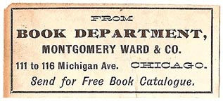 Montgomery Ward [dept store], Chicago, Illinois (52mm x 22mm, before 1911). Courtesy of S. Loreck.
