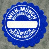 Wilhelm Münch, Buchbinderei, Zurich, Switzerland (19mm dia.)