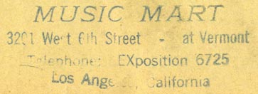 Music Mart, Los Angeles, California (inkstamp, 58mm x 20mm). Courtesy of R. Behra.