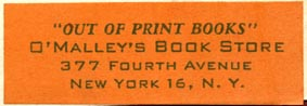 O'Malley's Book Store, New York, NY (47mm x 17mm). Courtesy of Robert Behra.