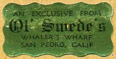 Ol' Swede's, San Pedro, California (38mm x 19mm). Courtesy of Donald Francis.